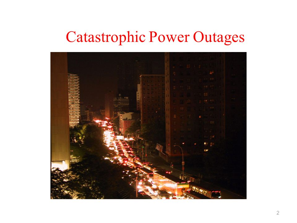 Catastrophic Power Outages