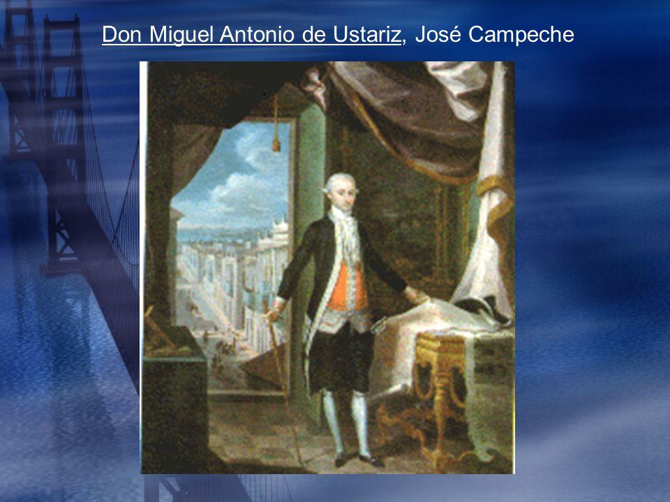Don Miguel Antonio de Ustariz, José Campeche
