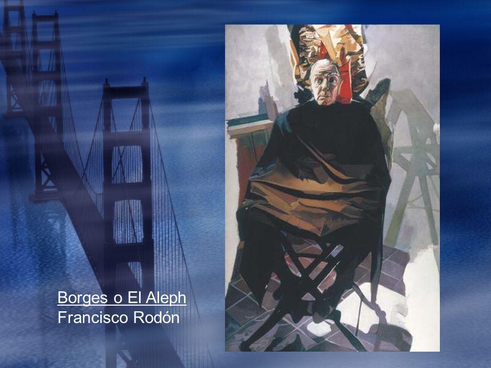 Borges o El Aleph Francisco Rodón