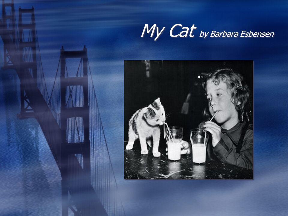 My Cat by Barbara Esbensen