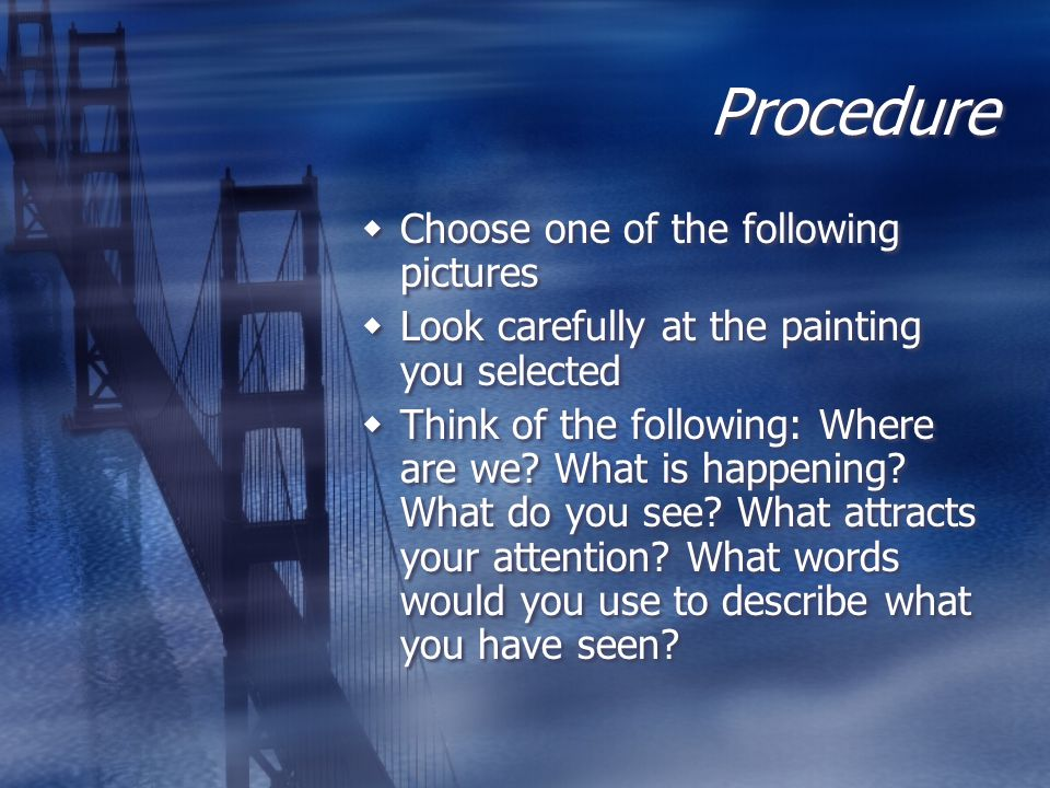 Procedure Choose one of the following pictures