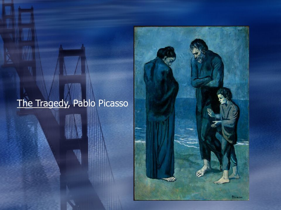 The Tragedy, Pablo Picasso