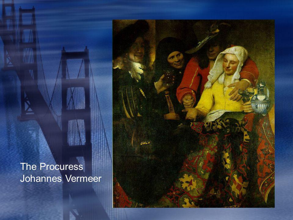 The Procuress Johannes Vermeer