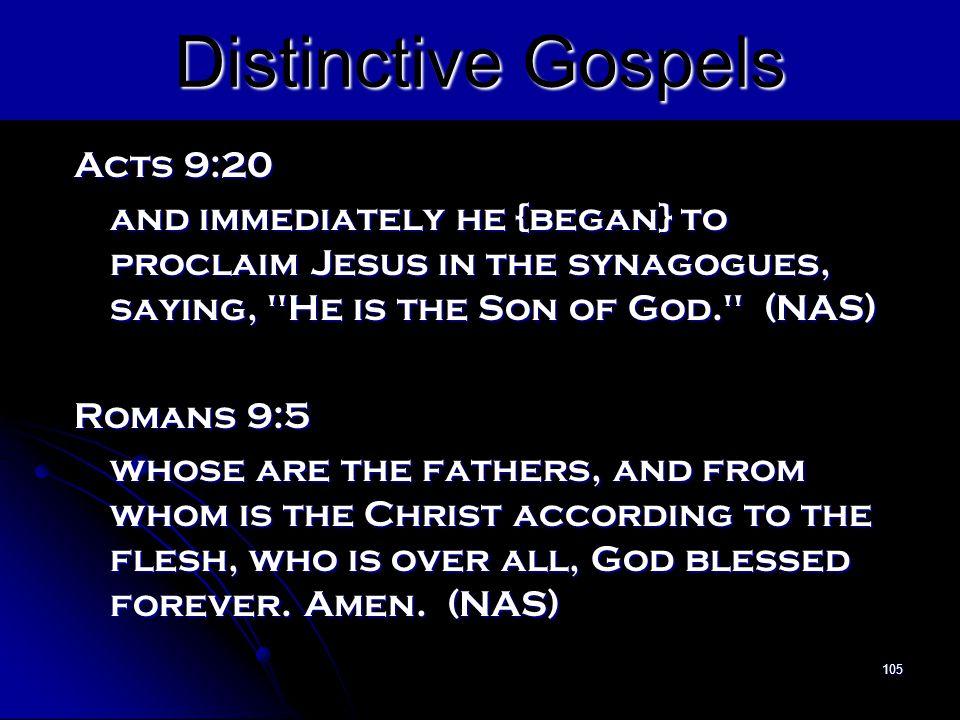 Distinctive Gospels Acts 9:20