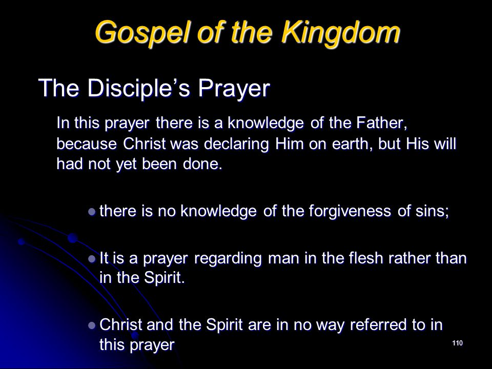 Gospel of the Kingdom The Disciple's Prayer