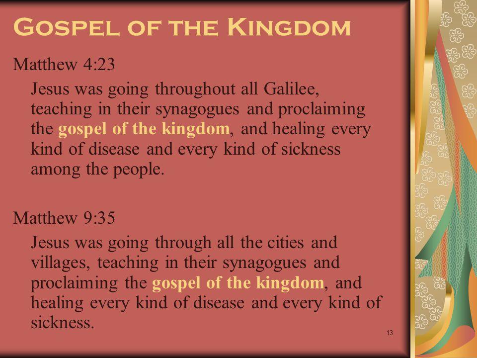 Gospel of the Kingdom Matthew 4:23