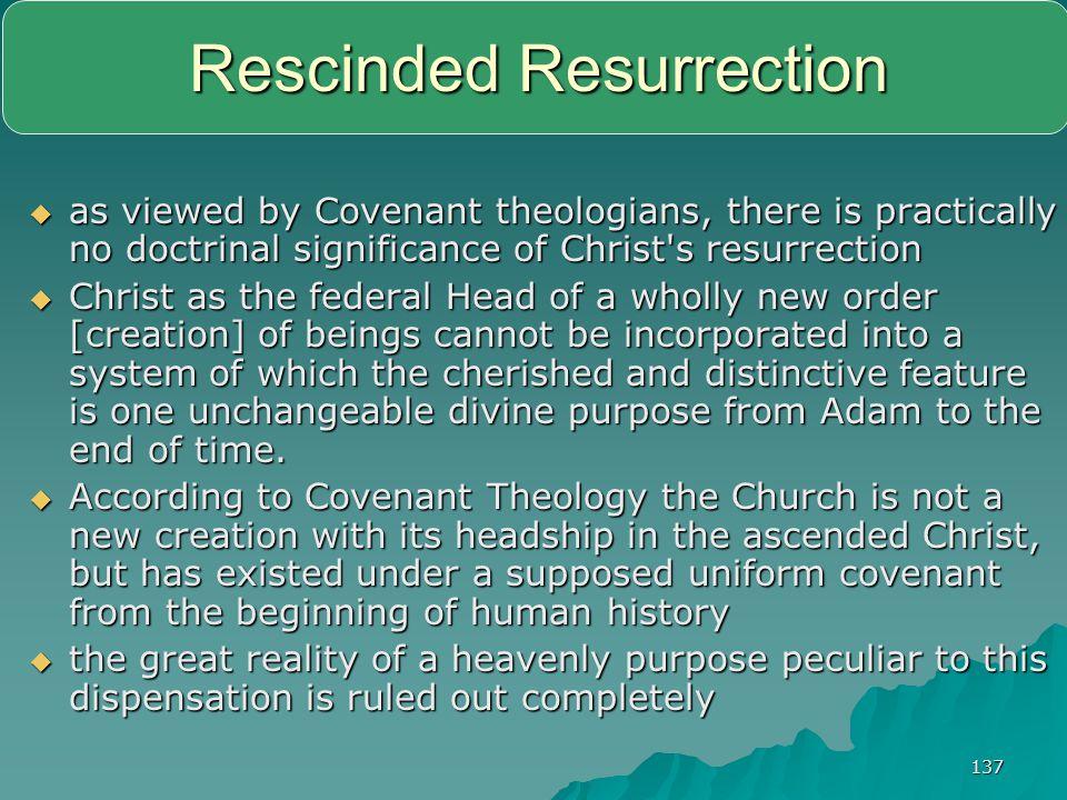 Rescinded Resurrection