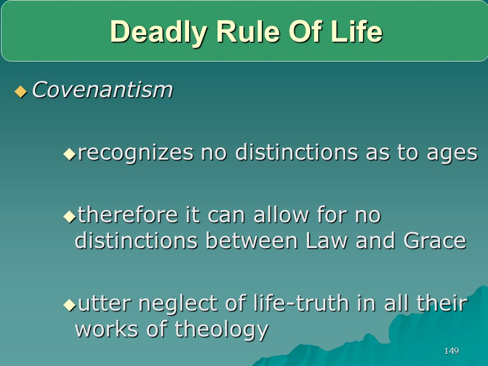 Deadly Rule Of Life Covenantism recognizes no distinctions as to ages