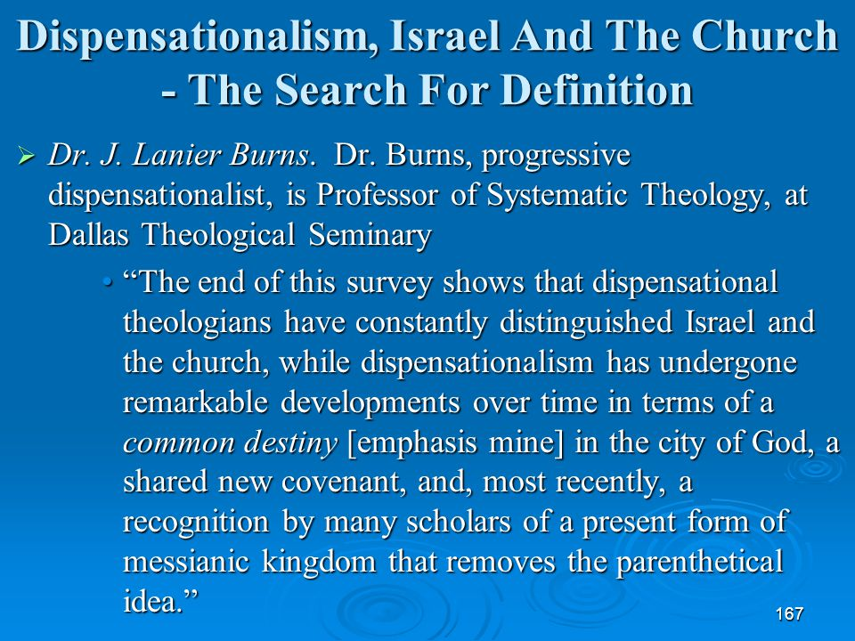 Dispensationalism, Israel And The Church - The Search For Definition