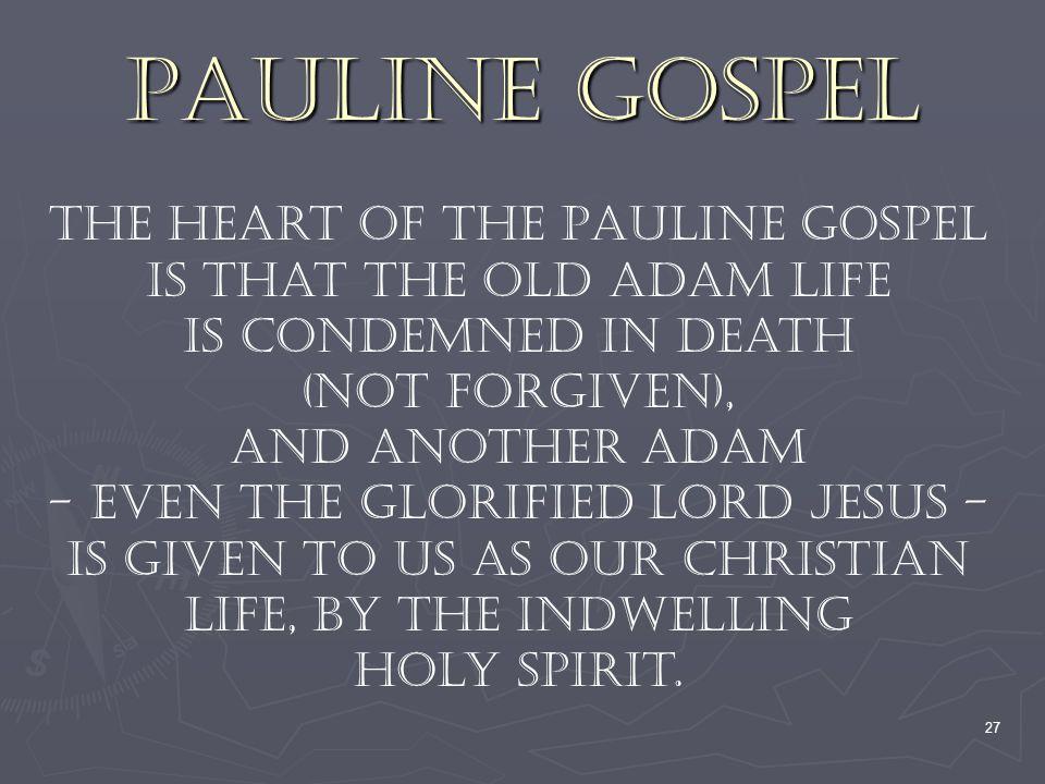 Pauline Gospel