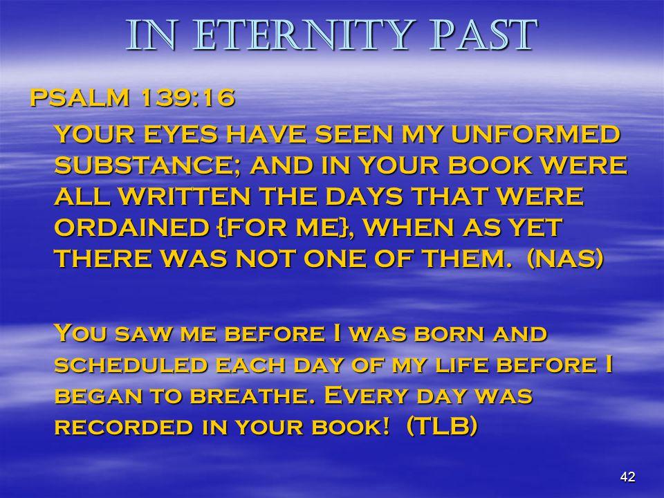 In Eternity Past PSALM 139:16