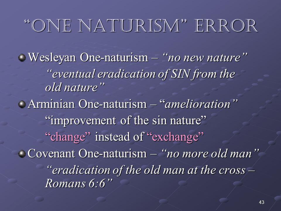 One Naturism Error Wesleyan One-naturism – no new nature