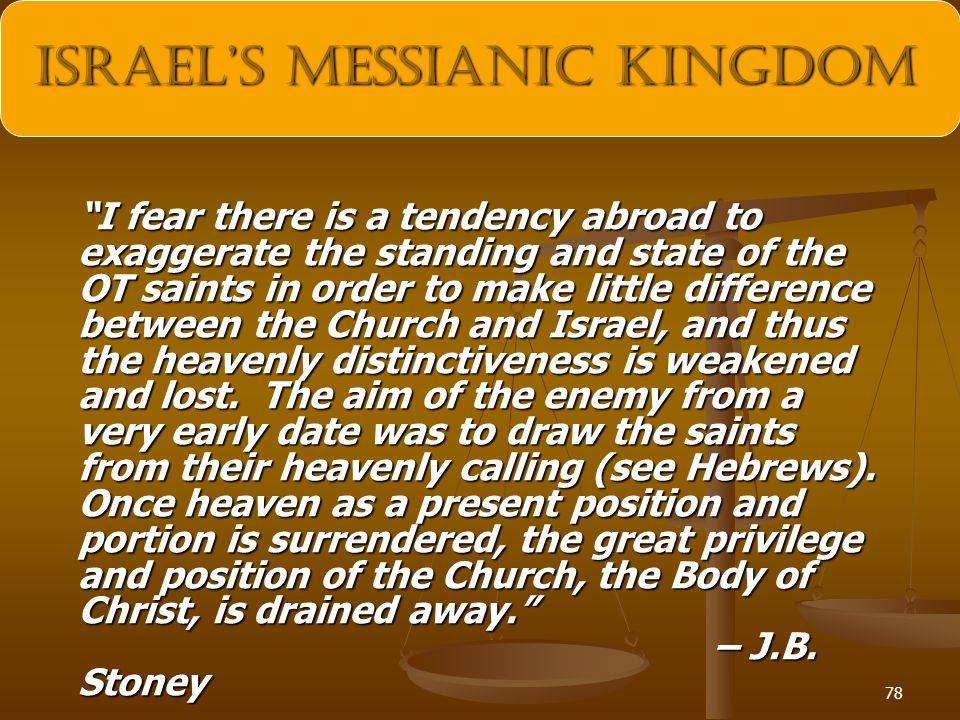 Israel's Messianic Kingdom