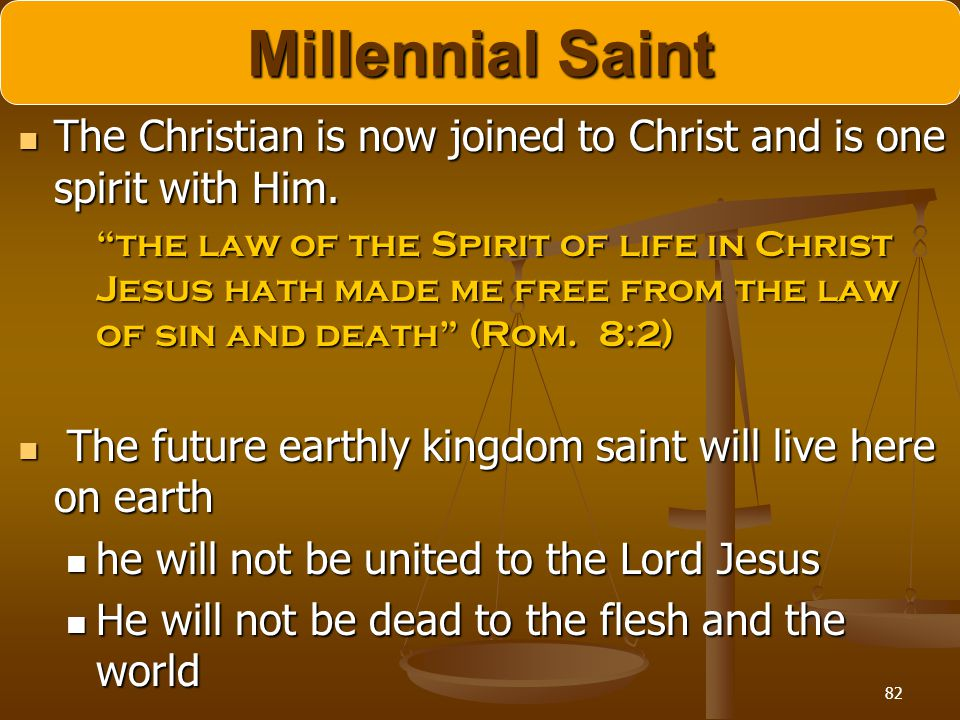 Millennial Saint The Christian is now joined to Christ and is one spirit with Him.