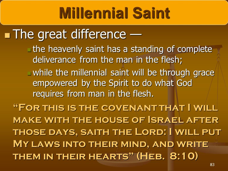 Millennial Saint The great difference —