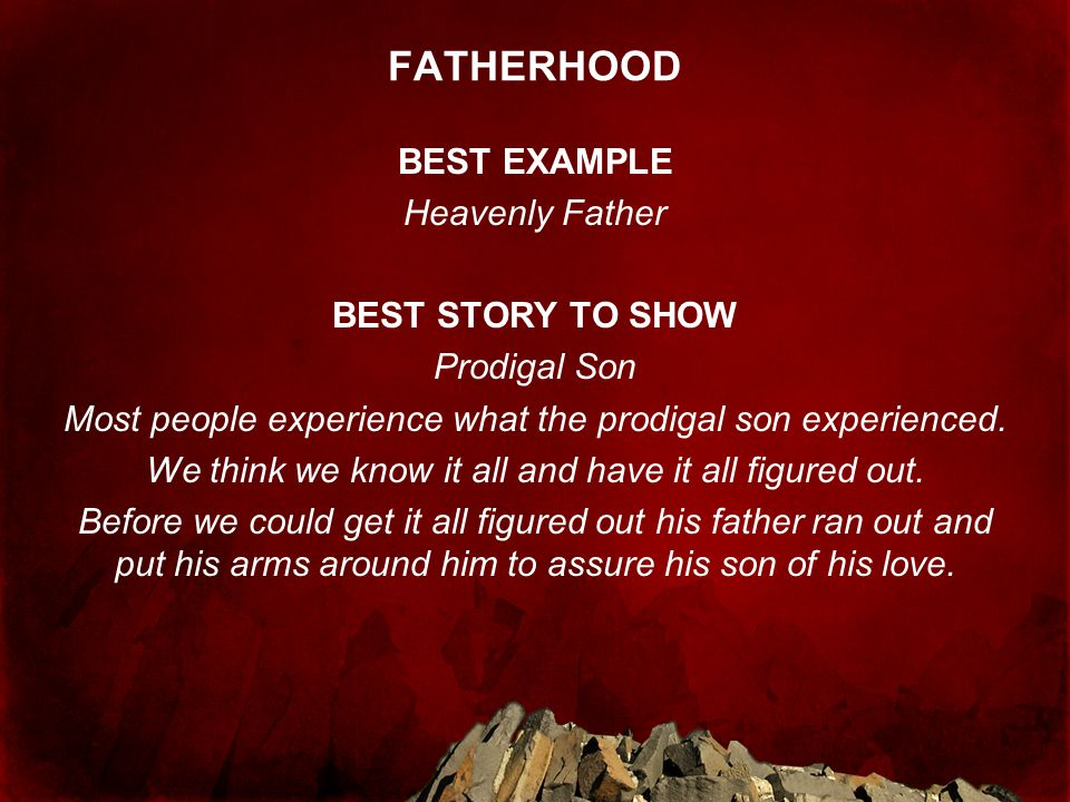 FATHERHOOD BEST EXAMPLE Heavenly Father BEST STORY TO SHOW