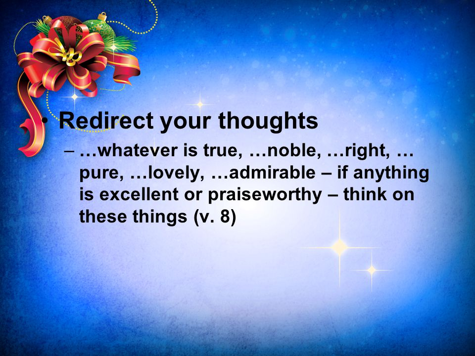 Redirect your thoughts