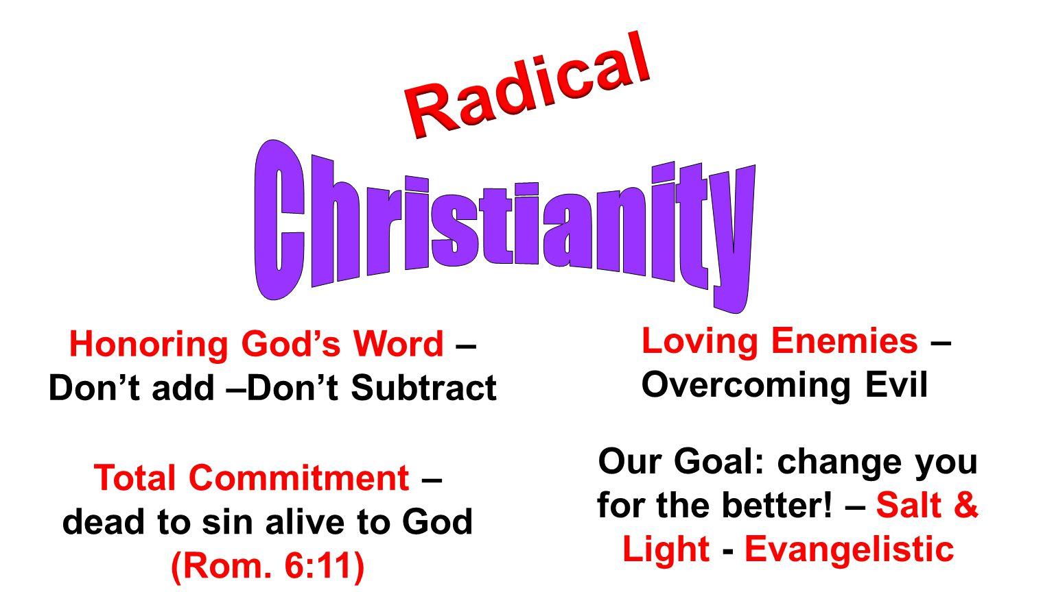 Radical Christianity Loving Enemies – Overcoming Evil