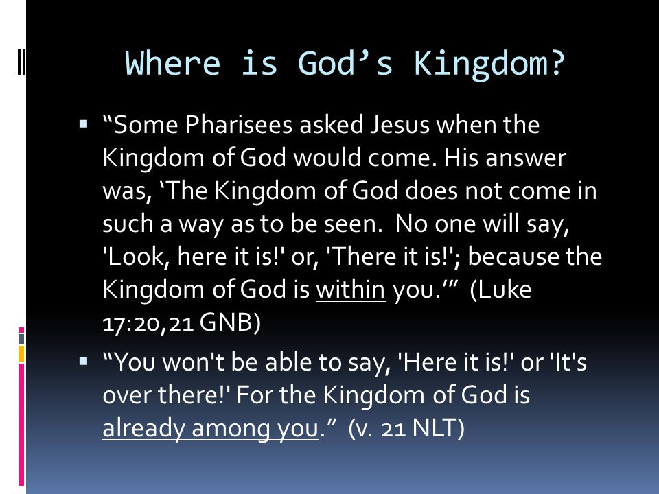 Where is God's Kingdom