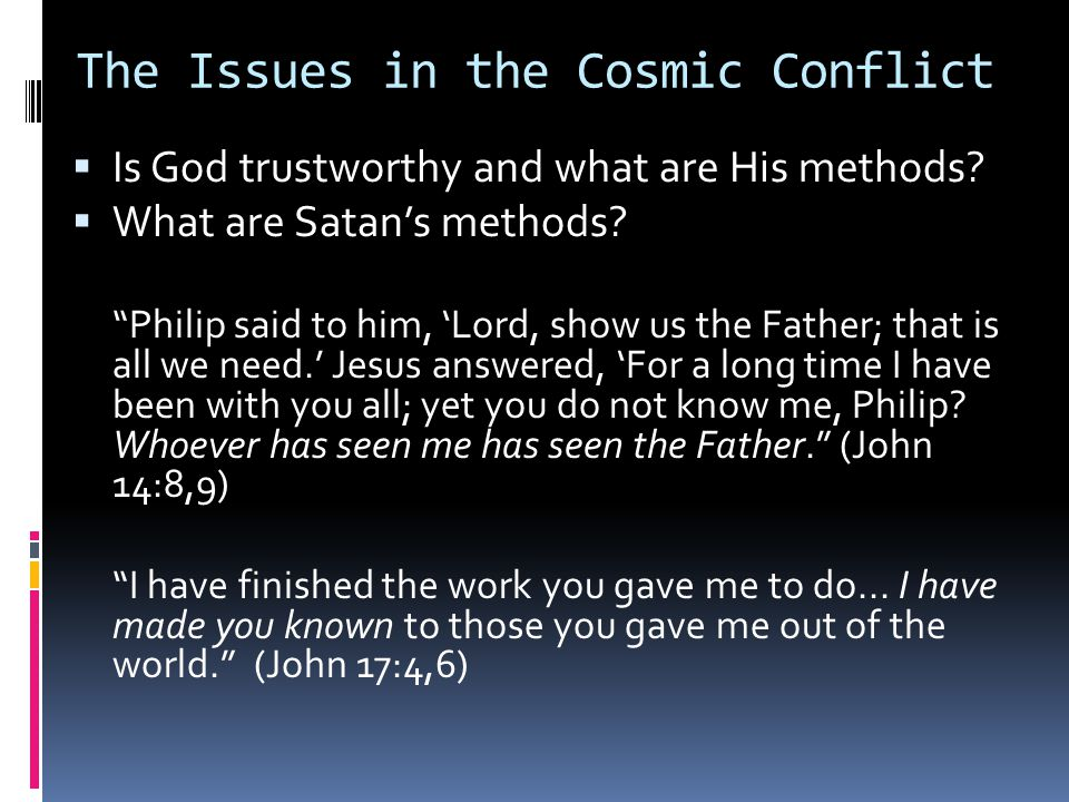 The Issues in the Cosmic Conflict