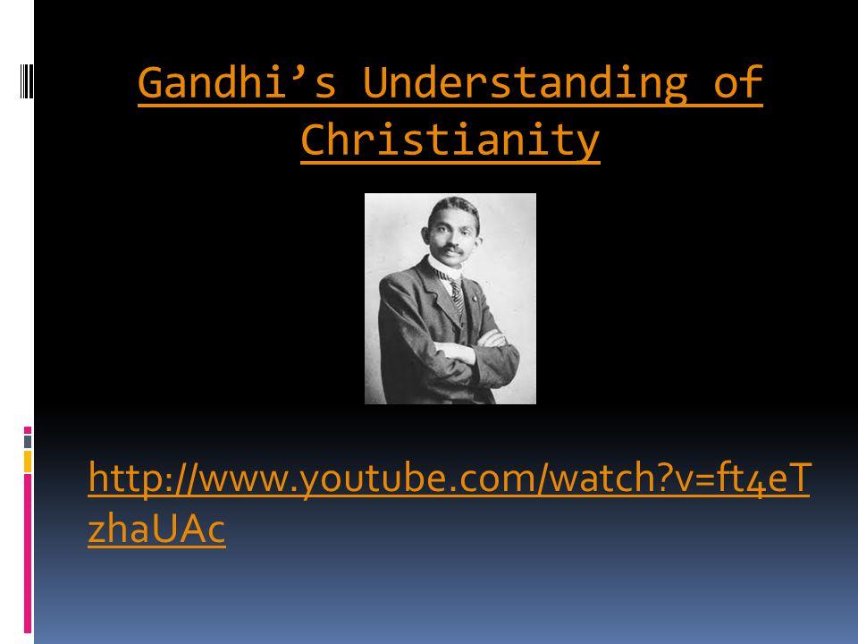 Gandhi's Understanding of Christianity