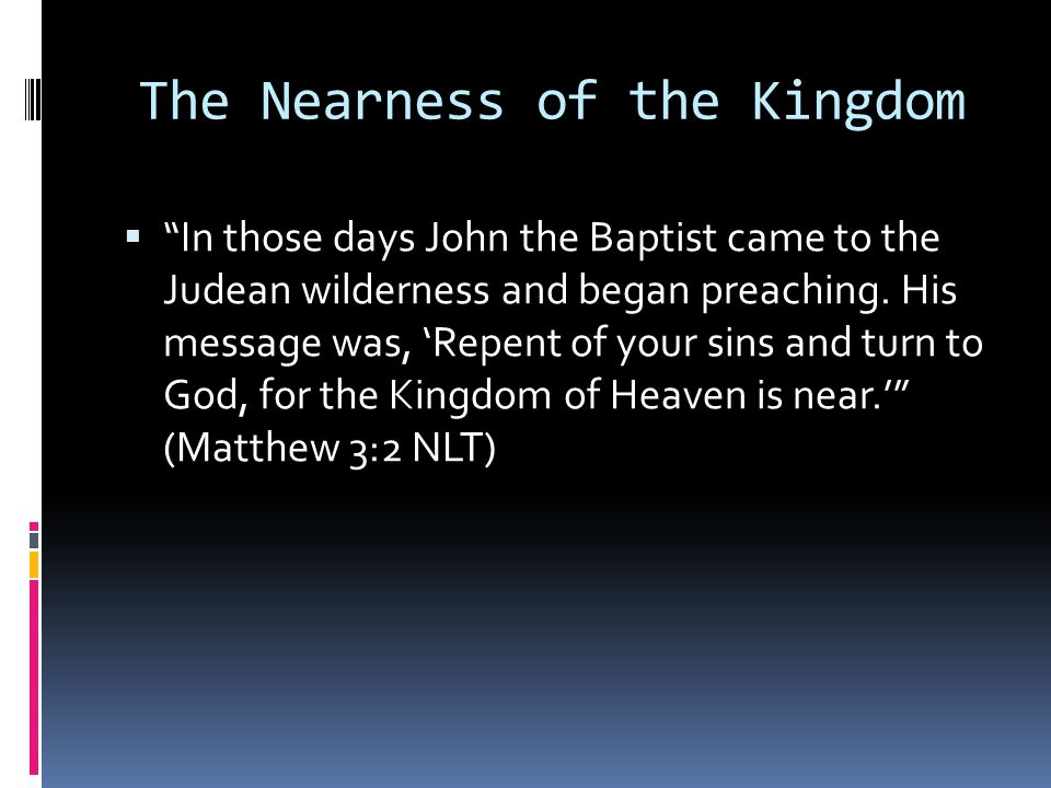 The Nearness of the Kingdom