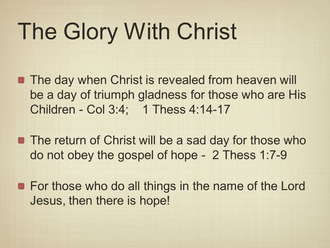 The Glory With Christ