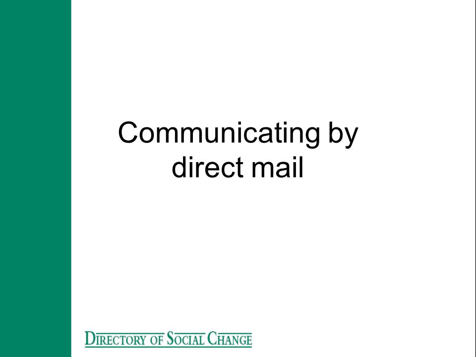 Communicating by direct mail