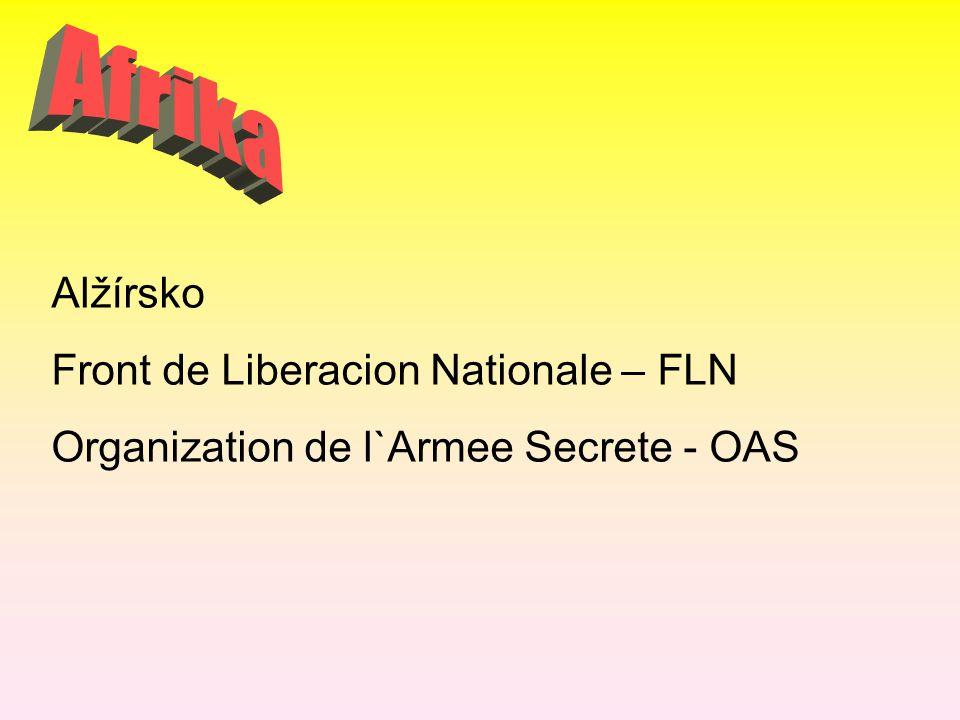 Afrika Alžírsko Front de Liberacion Nationale – FLN