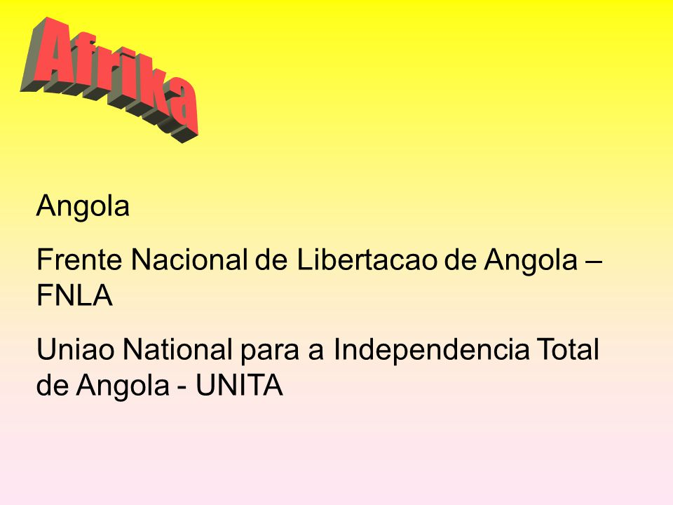 Afrika Angola Frente Nacional de Libertacao de Angola – FNLA