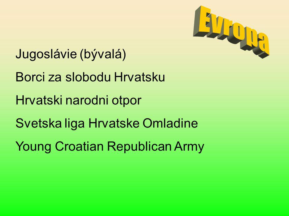 Evropa Jugoslávie (bývalá) Borci za slobodu Hrvatsku