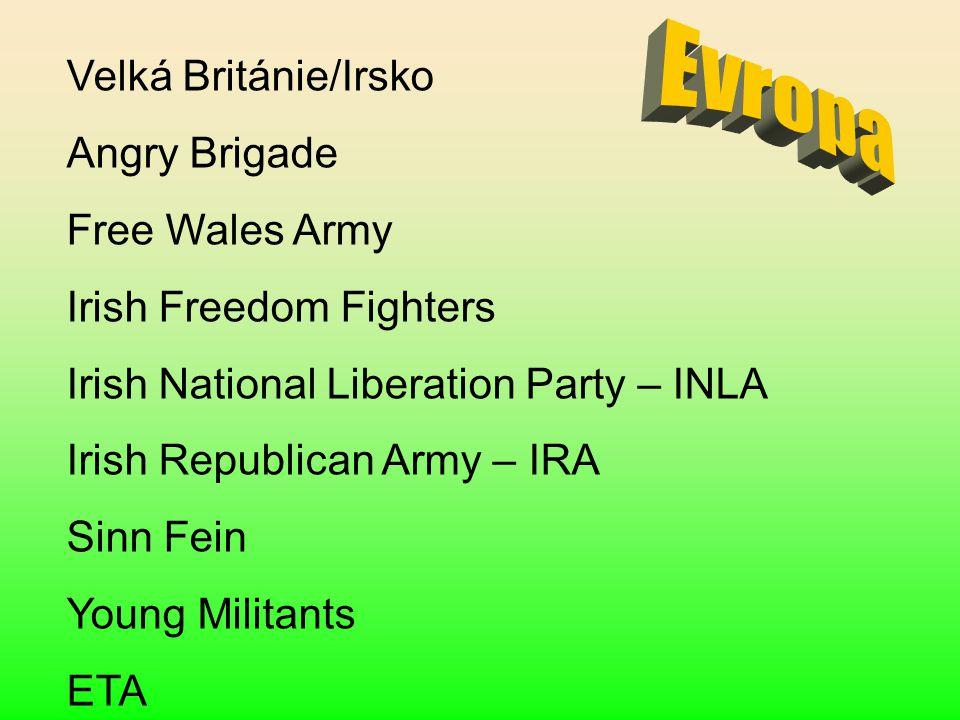 Evropa Velká Británie/Irsko Angry Brigade Free Wales Army