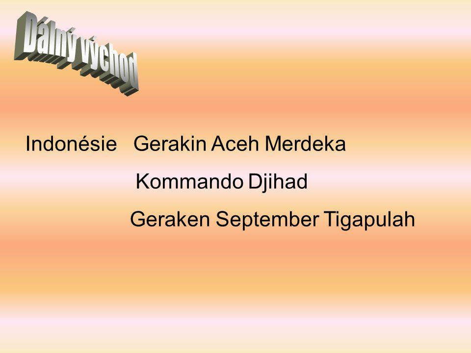 Dálný východ Indonésie Gerakin Aceh Merdeka Kommando Djihad