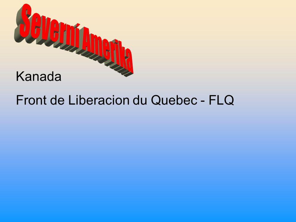 Severní Amerika Kanada Front de Liberacion du Quebec - FLQ