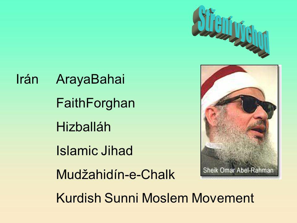 Stření východ Irán ArayaBahai FaithForghan Hizballáh Islamic Jihad
