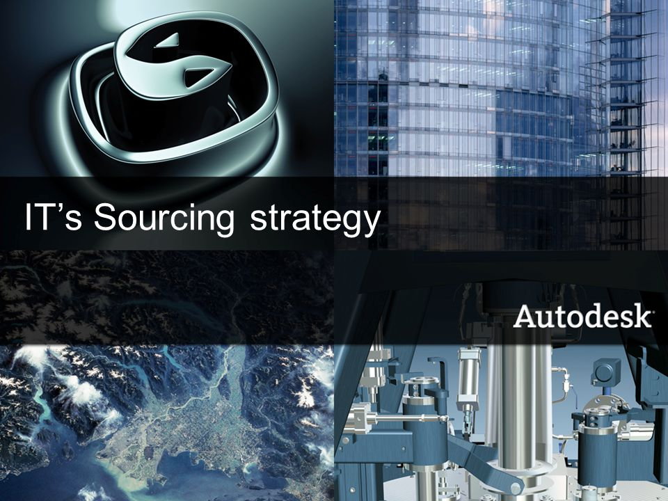 IT's Sourcing strategy