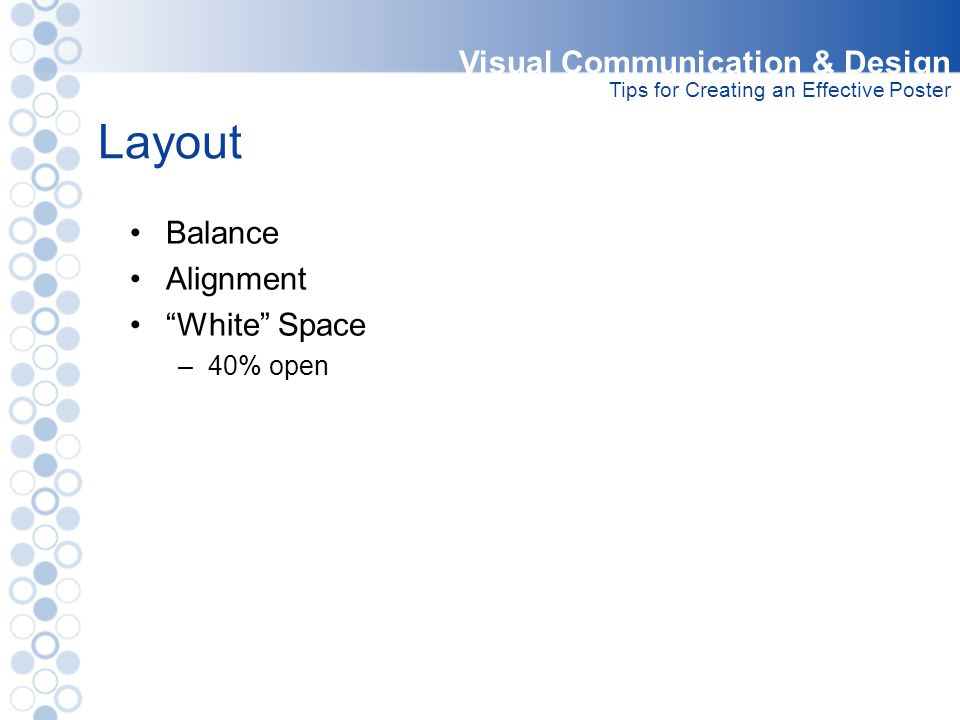 Layout Visual Communication & Design Balance Alignment White Space