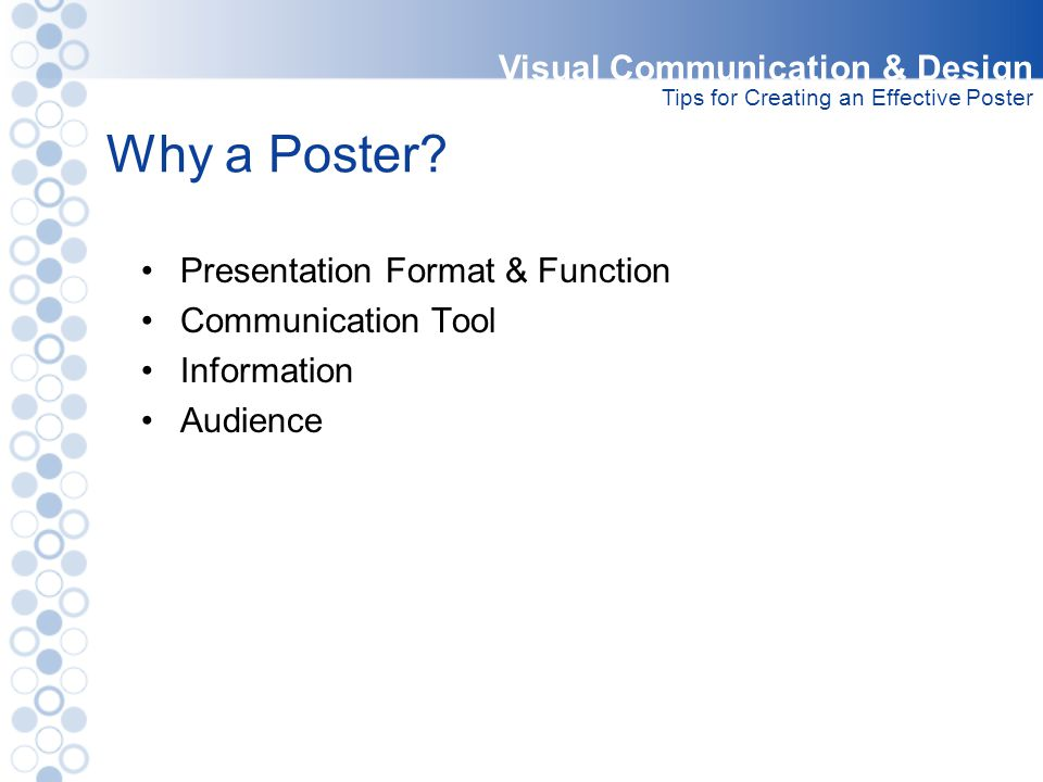 Why a Poster Visual Communication & Design