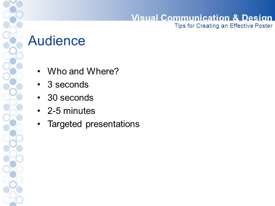 Audience Visual Communication & Design Who and Where 3 seconds