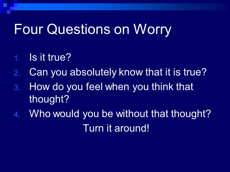 Four Questions on Worry