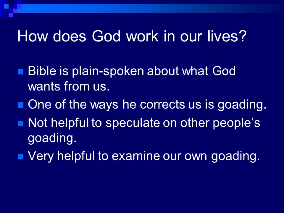 How does God work in our lives