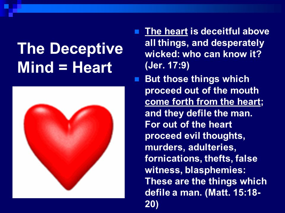 The Deceptive Mind = Heart
