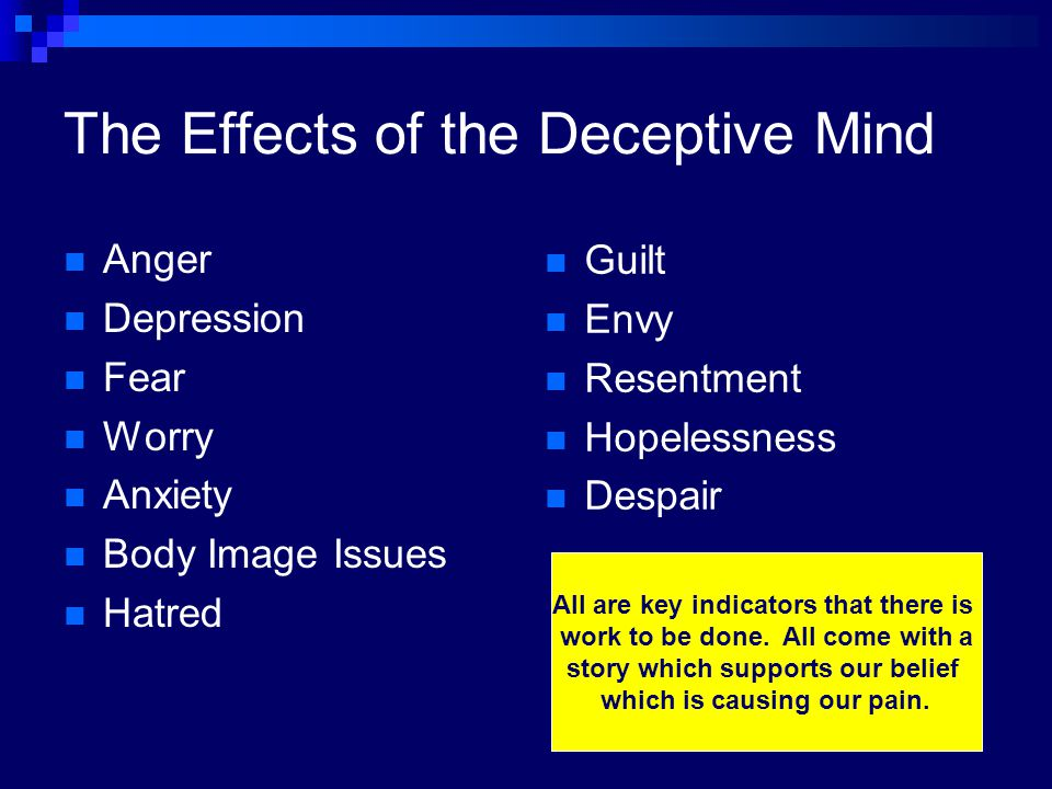 The Effects of the Deceptive Mind