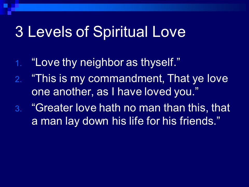 3 Levels of Spiritual Love