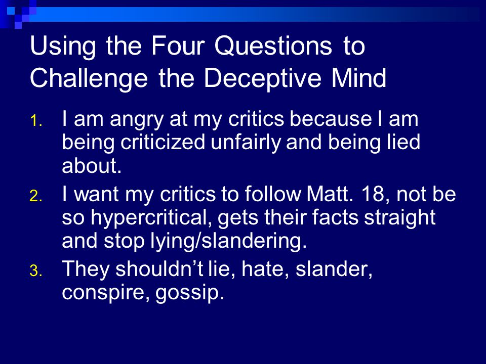 Using the Four Questions to Challenge the Deceptive Mind