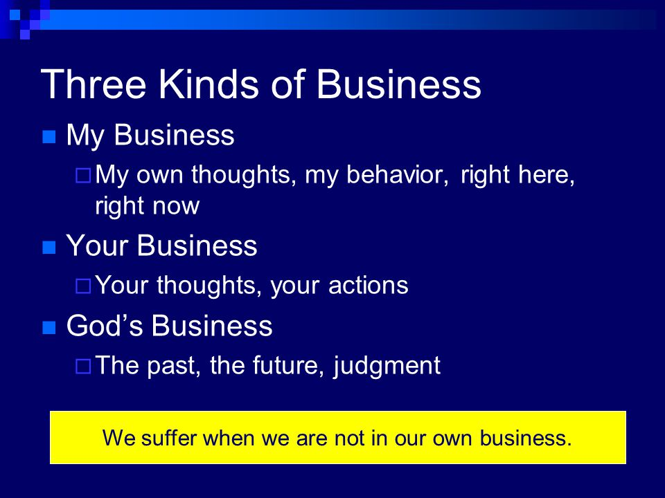 Three Kinds of Business