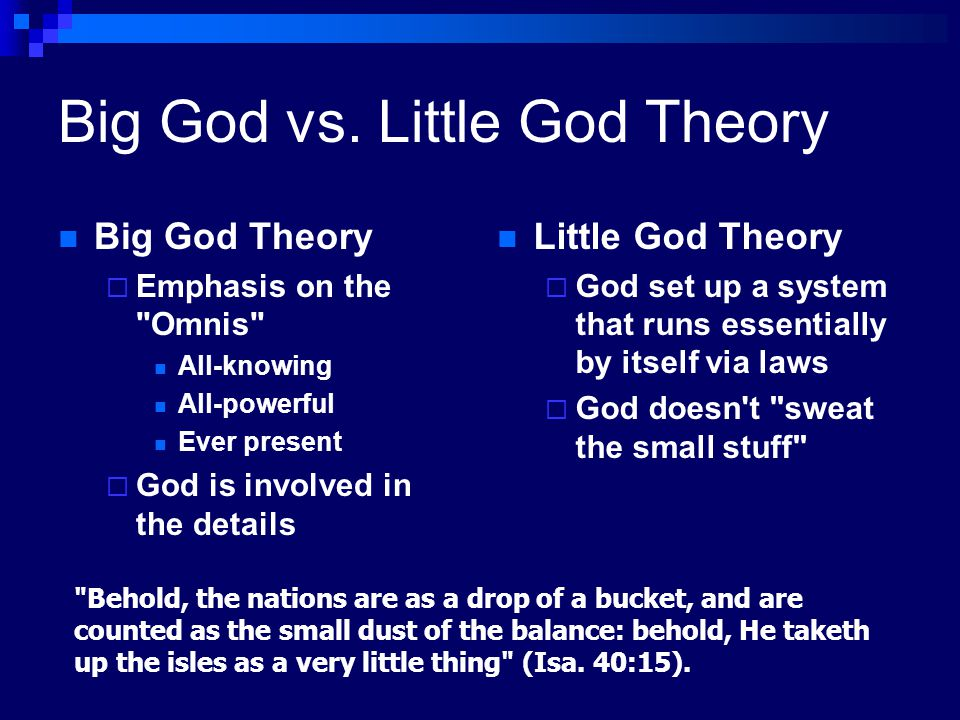 Big God vs. Little God Theory