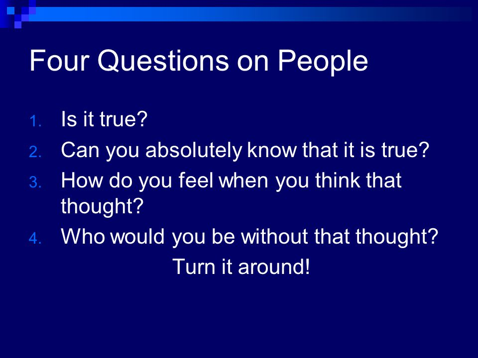 Moving on to Perfection ppt download – Byron Katie 4 Questions Worksheet