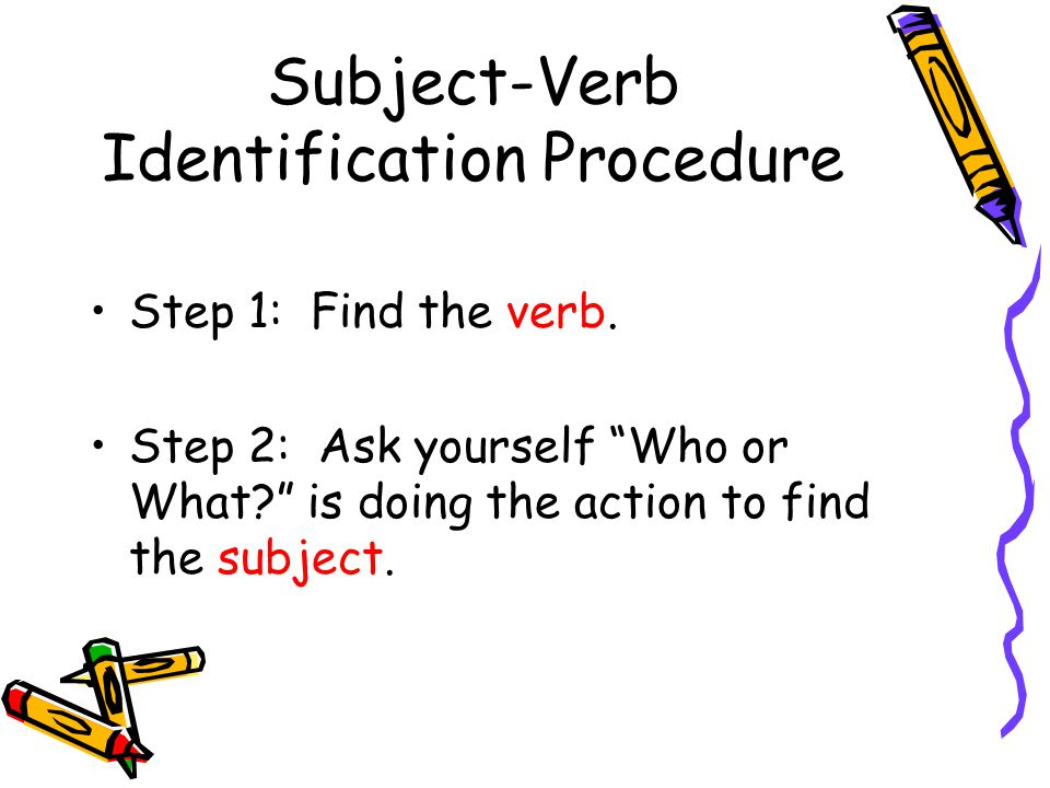 Subject-Verb Identification Procedure