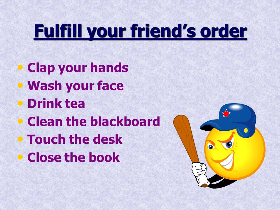 Fulfill your friend's order